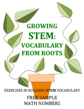 Growing STEM: Vocabulary from Roots:  Math Numbers: Free Sample