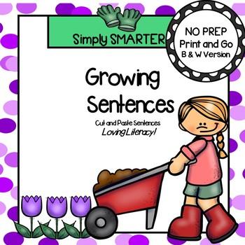 Growing Sentences:  NO PREP Garden Themed Cut and Paste Sentences
