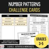 Growing & Shrinking Number Patterns - True or False Challenge Cards