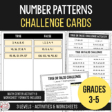 Growing & Shrinking Number Patterns - True or False Challe