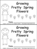 Growing Spring Flowers Emergent Reader- Preschool or Kindergarten