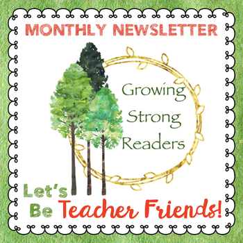 Growing Strong Readers Free Monthly Newsletter--Encouragement, Updates, FREEBIES