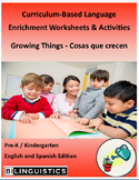 Growing Things - Curriculum‐Based Language Enrichment Worksheets & Activities