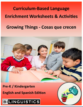 Growing Things - Curriculum‐Based Language Enrichment Work