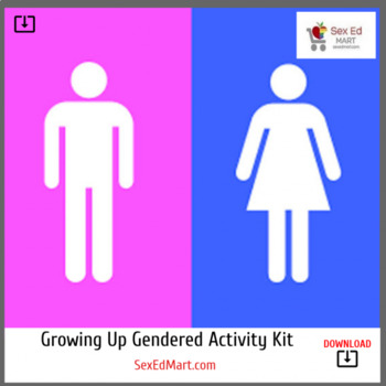 Growing Up Gendered - Classroom Activity Kit