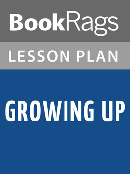 Growing Up Lesson Plans