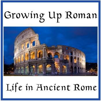 Growing Up Roman - Suitable for Australian Curriculum