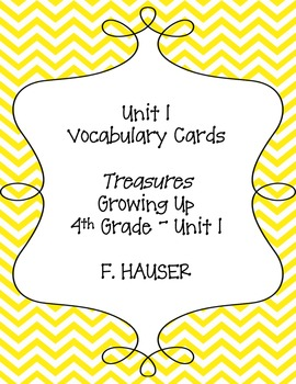 """Growing Up"" Vocabulary Cards from Treasures 4th Grade - Unit 1"