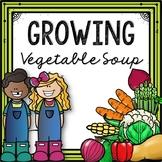 Growing Vegetable Soup Book Companion