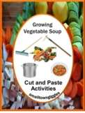 Growing Vegetable Soup Book Study Cut and Paste Activities