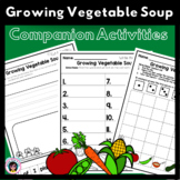 Companion Activities - for Growing Vegetable Soup or any G