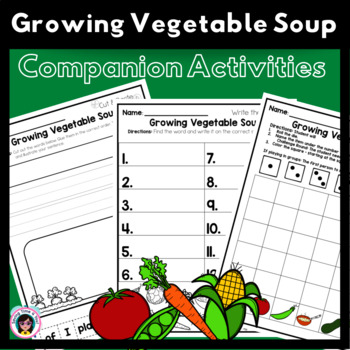 Growing Vegetable Soup -  Sentence Cut Ups