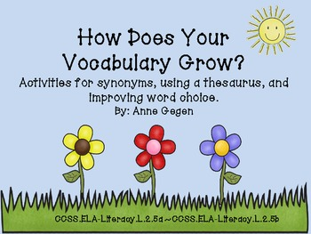 Growing Your Vocabulary: Activities for synonyms, thesaurus use, and word choice
