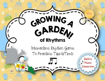 Growing a Garden of Rhythms! Interactive Rhythm Practice Game - Tika-ti