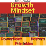 Growth Mindset: PowerPoint, Posters, Printouts