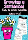 Growing a Sentence - How to improve writing and create complex sentences