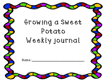 Growing a Sweet Potato Weekly Journal
