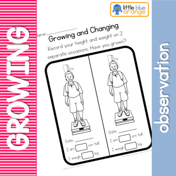 Growing and changing observation worksheet