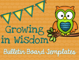 Growing in Wisdom: Bulletin Board Templates