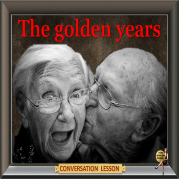 Growing old - ESL adult and kid conversation classes