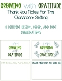 Growing with Gratitude Classroom Thank You Notes