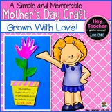 Mother's Day Craft Project-Grown With Love!