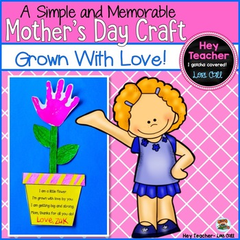Mother S Day Craft Project Grown With Love By Hey Teacher Lori Call