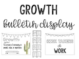 Growth Bulletin Board Display