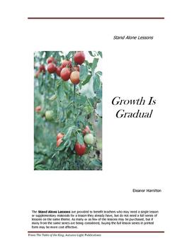 Growth Is Gradual