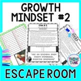 Growth Mindset # 2 ESCAPE ROOM Activity:  Positive Affirmations!