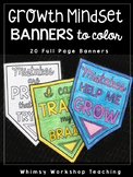 Growth Mindset 20 Student Coloring BANNERS