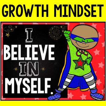 Growth Mindset (Chalkboard and Superhero Theme)
