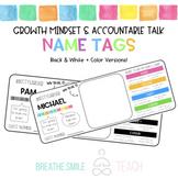 Growth Mindset & Accountable Talk Name Tags - Color + Blac