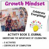 Growth Mindset Activity Book 8: Celebrate Accomplishments