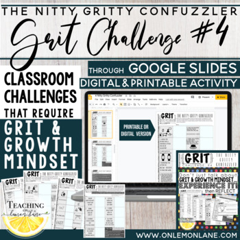 Growth Mindset Activity / Teaching Grit Activity / Application / Reflection #4