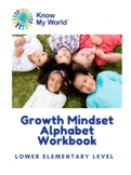 Growth Mindset Alphabet Workbook