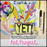 Growth Mindset Art Lesson, I Can't Do It... YET! Art Project