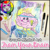 Growth Mindset Art Project, Train Your Brain