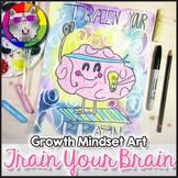 Growth Mindset Art Lesson, Train Your Brain Art Project