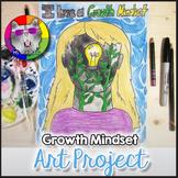 Growth Mindset Art Lesson, I Have Growth Mindset Art Project