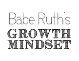 Growth Mindset Babe Ruth Posters
