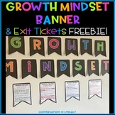 Growth Mindset Banner and Exit Tickets Freebie