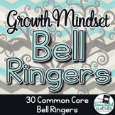 Growth Mindset Bell Ringers Volume 2: Common Core Growth M