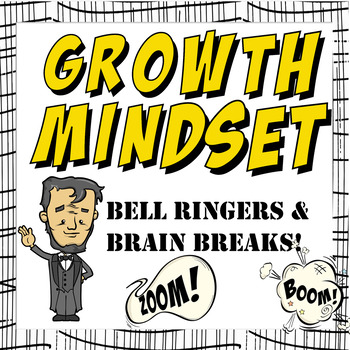 Growth Mindset Bell Ringers and Brain Breaks Bell Ringers for Middle School/ HS)