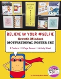 Growth Mindset Motivational Poster Set & Worksheet #Selfie
