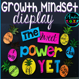 Growth Mindset Bulletin Board Display The Power of Yet Pineapple Theme