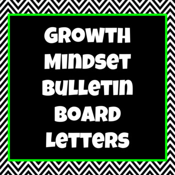 Growth Mindset Bulletin Board Letters