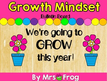 Growth Mindset Bulletin Board Set: We're Going to Grow This Year!