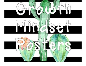 Growth Mindset Cactus Themed Posters!