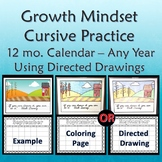 Growth Mindset Calendar with Directed Drawings and Cursive Practice